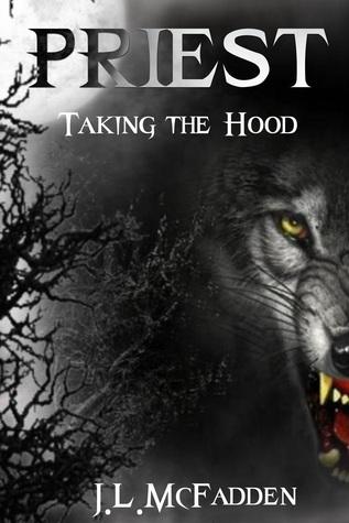 Priest: Taking the Hood