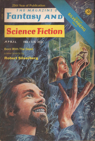 The Magazine of Fantasy and Science Fiction, April 1974 (The Magazine of Fantasy & Science Fiction, #275)