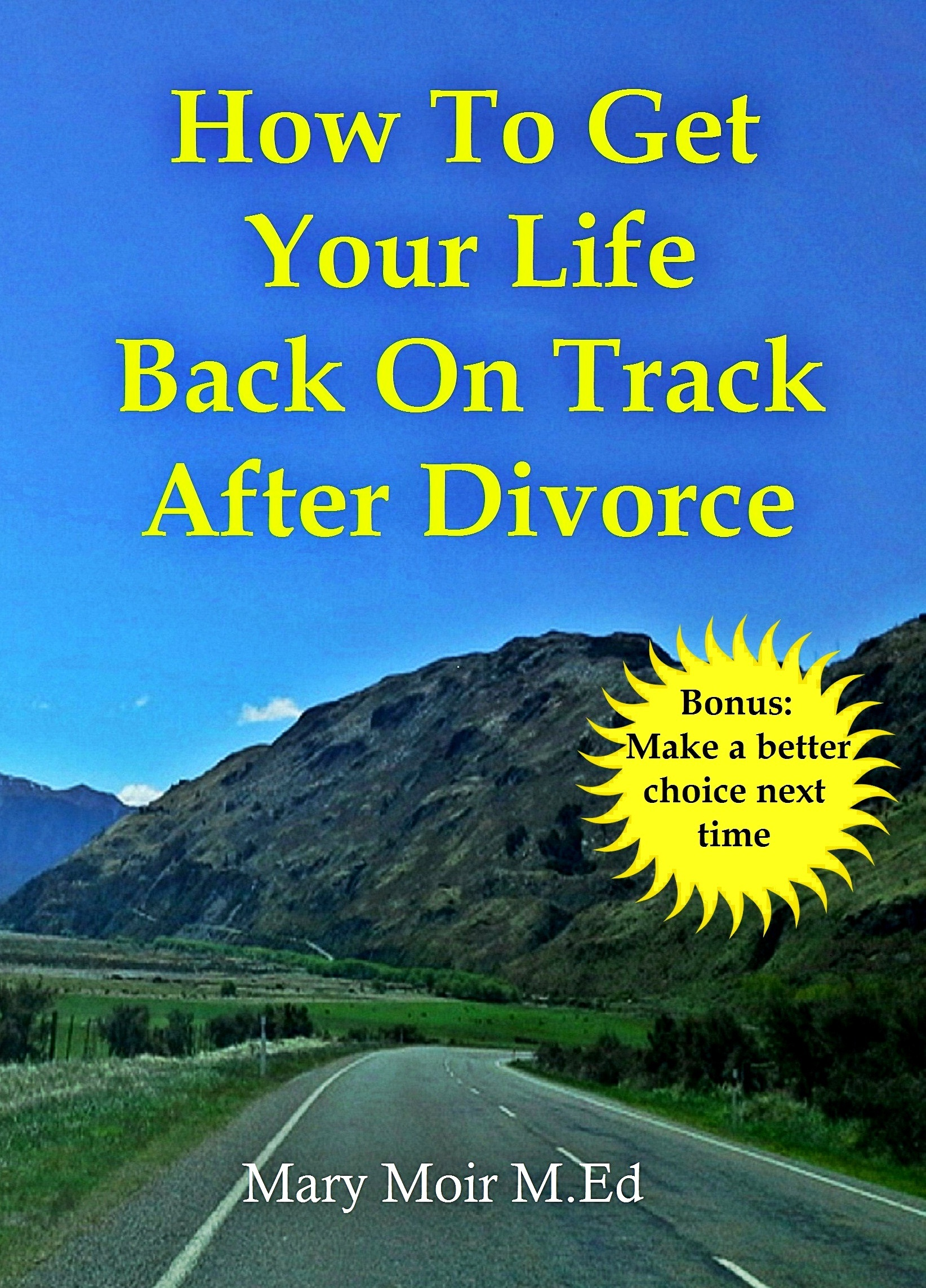 How To Get Your Life Back On Track After Divorce
