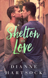 Shelton in Love (Shelton #1)
