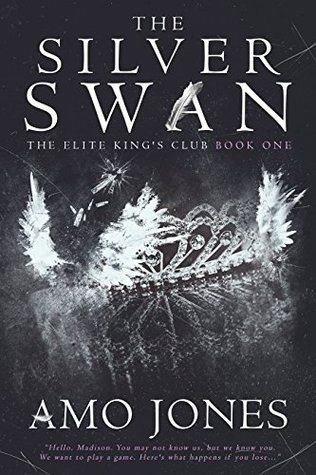The Silver Swan (The Elite King's Club) by Amo Jones
