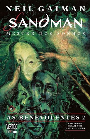 Sandman, Vol. 10: As Benevolentes 2(The Sandman 9, part II)
