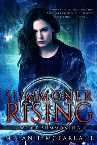 Summoner Rising (Laws of Summoning #1)