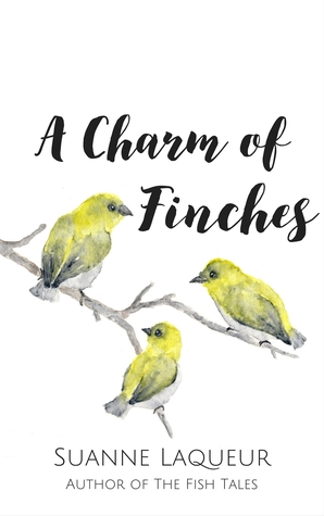 A Charm of Finches Suanne Laqueur