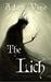 The Lich: Or, the Confessio...