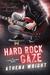 Hard Rock Gaze (Feral Silen...