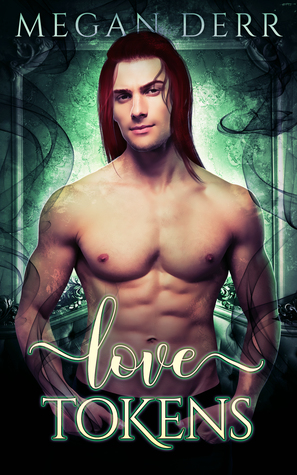 New Release Review:  Love Tokens by Megan Derr