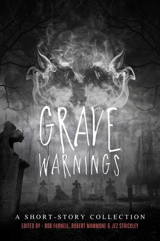 Grave Warnings