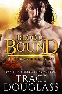 Blood Bound by Traci Douglass