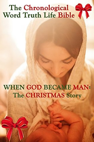 When God Became Man: The Christmas Story