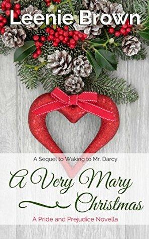 A Very Mary Christmas A Pride And Prejudice Novella By Leenie Brown