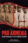 Pro Armenia: Jewish Responses to the Armenian Genocide