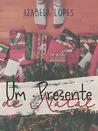 Um Presente de Natal by Izabela Lopes