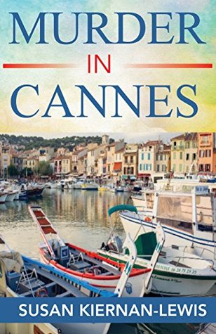 Murder in Cannes (Maggie Newberry Mysteries #10)