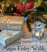 Christmas Treasury by Megan Easley-Walsh