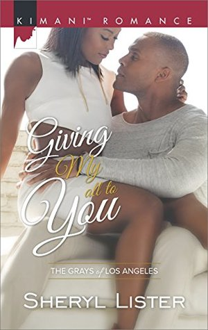 Giving My All to You (The Grays of Los Angeles, #3)