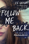 Follow Me Back (Follow Me Back, #1)