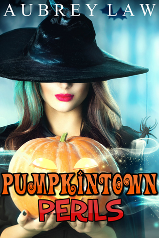 Pumpkintown Perils: A Witch Mystery Collection (Wild Wild Witch Mystery Bundle Book 1)