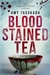 Blood Stained Tea by Amy Tasukada