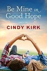 Be Mine in Good Hope (Good Hope, #3)