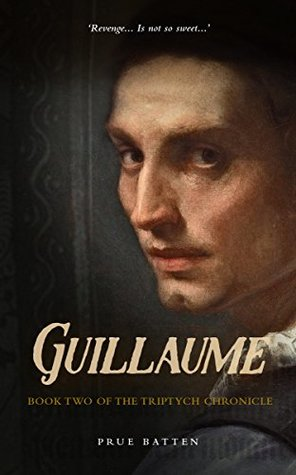 Guillaume (The Triptych Chronicle #2)