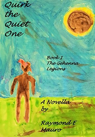 Quirk the Quiet One (The Gehenna Legions Book 1)