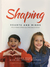 Shaping Hearts and Minds by Monica Whatley