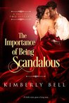 The Importance of Being Scandalous (A Tale of Two Sisters, #1)