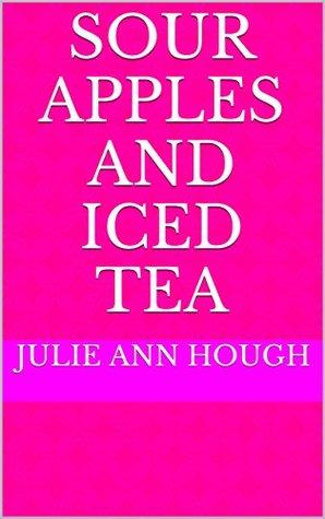 Sour Apples and Iced Tea (Susan Richards Book 9)
