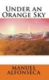 Under an orange sky