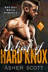 School of Hard Knox by Asher Scott