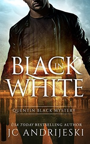 Black In White (Quentin Black Mystery, #1)