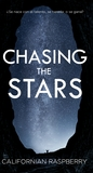 Chasing the stars (Chasing the stars, #1)