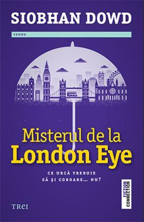 Misterul de la London Eye by Siobhan Dowd