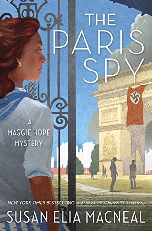 book cover: The Paris Spy (Maggie Hope #7) by Susan Elia MacNeal