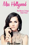 Miss Hollywood (Misses Trilogy Book 3)