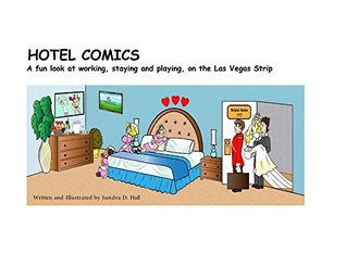Hotel Comics: A fun look at working, staying and playing, on the Las Vegas strip