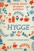 Hygge. Il metodo danese dei piaceri quotidiani by Louisa Thomsen Brits