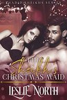 The Sheikh's Christmas Maid (Shadid Sheikhs #1)