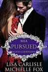 Pursued: Mia (Blood Courtesans)