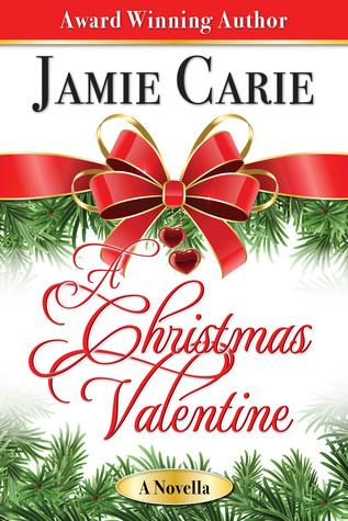 A Christmas Valentine by Jamie Carie