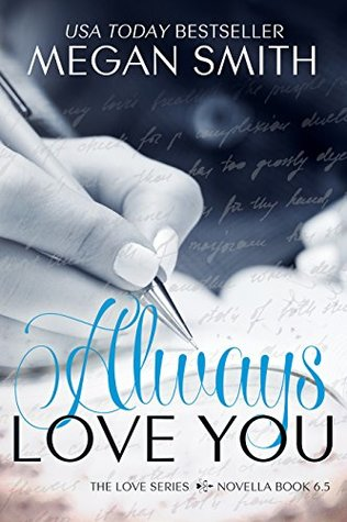 Always Love You (Love You, #6.5)
