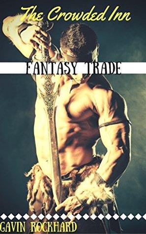 Fantasy Trade: The Crowded Inn