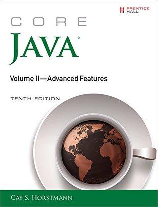 Core Java, Volume II--Advanced Features: 2 (Core Series)