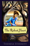 The Richest Heart by Theresa Stinnett