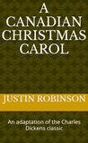 A Canadian Christmas Carol