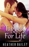 MILITARY ROMANCE: Tagged For Life (An Alpha Male Bady Boy Navy SEAL Contemporary Mystery Romance Collection) (Romance Collection Mix: Multiple Genres Book 3)