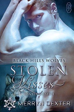 Stolen Kisses: Winter Soltice Run (Black Hills Wolves #61)