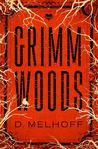 Grimm Woods by D. Melhoff