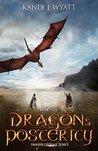 Dragon's Posterity (Dragon Courage, #5)